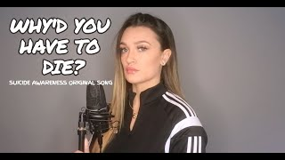 Gambar cover Why'd You Have To Die? - Suicide Awareness Song - Georgia Box