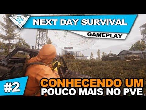 NEXT DAY: SURVIVAL #2 COOP - CONHECENDO UM POUCO MAIS NO PVE! / 1080p PT-BR