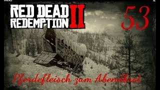 RED DEAD REDEMPTION 2 - #053 - Pferdefleisch zum Abendbrot - Let's Play |Kommentiert / Facecam|