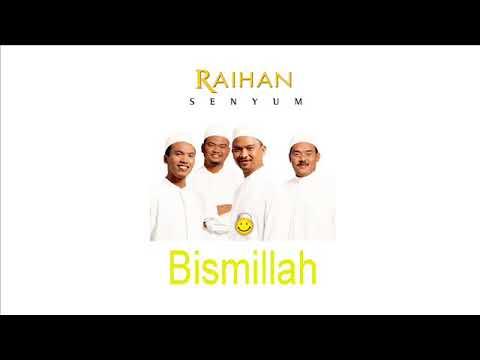 Raihan - Bismillah