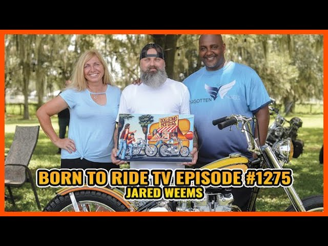 FULL SHOW Born To Ride TV Episode #1275 - Jared Weems