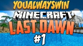Minecraft: LAST DAWN | Ep.1, Dumb and Dumber