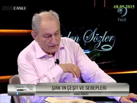 18-05-2015 Şirk'in Çeşit Ve Sebepleri – Prof Dr Bayraktar BAYRAKLI - Yükselen Sözler – HİLAL TV