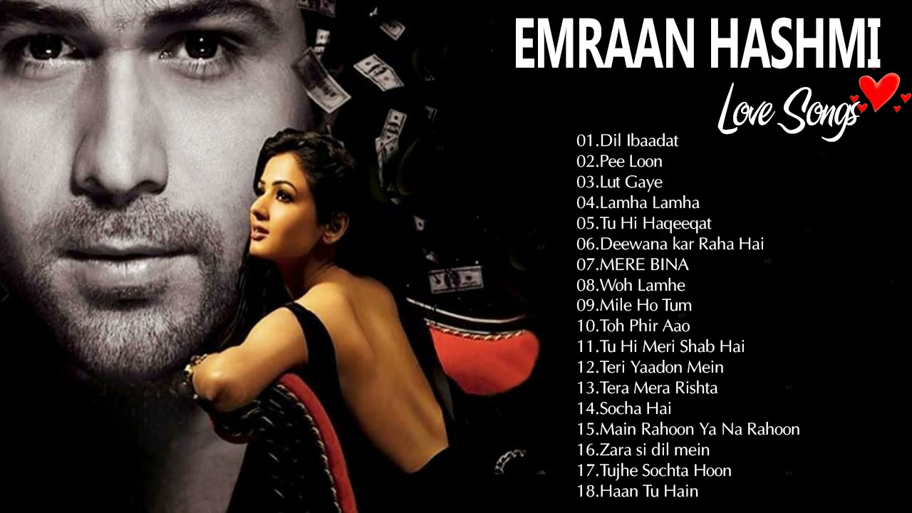 Download BEST OF EMRAAN HASHMI SONGS 2021 - Hindi Bollywood Romantic Songs - Emraan Hashmi Best Songs Jukebox