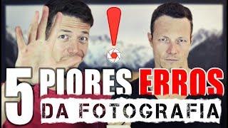 🏣 OS 5 PIORES ERROS NA FOTOGRAFIA (CURSO MASTER CARA DA FOTO) 👒