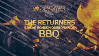 The Returners feat. Białas, Bonson, Quebonafide - BBQ (audio)