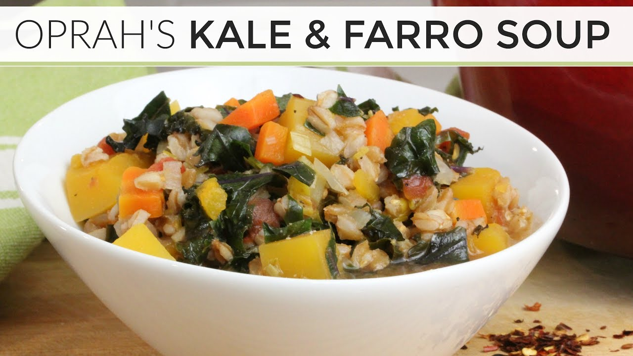 maxresdefault - Oprah's Kale + Farro Soup
