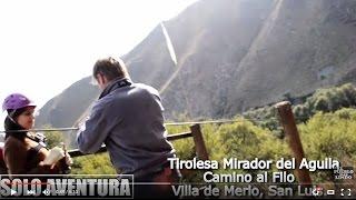 TIROLESA MIRADOR DEL ÁGUILA - San Luis - argentina.