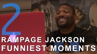 Rampage Jackson Funniest Moments Part 2