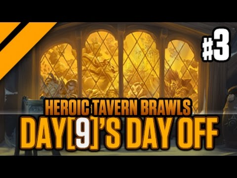 Day[9]'s Day Off - Heroic Tavern Brawls - P3