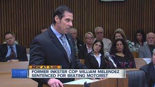 Officer Melendez sentenced