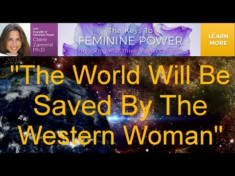 The World Will Be Saved By The Western Woman