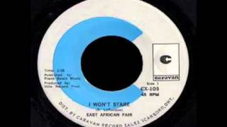East African Fair - I Won't Stare