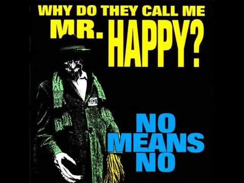 NoMeansNo  Why Do They Call Me Mr Happy? 1993, FULL ALBUM