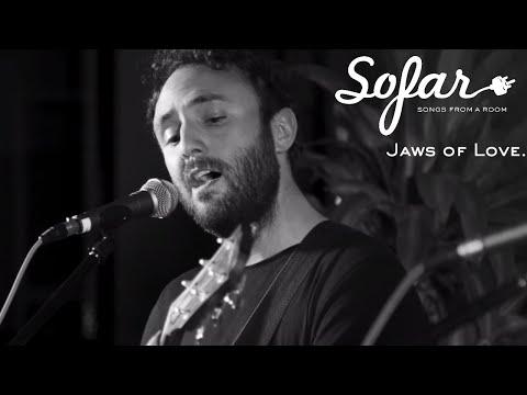 Jaws of Love. - Love Me Like I'm Gone | Sofar NYC