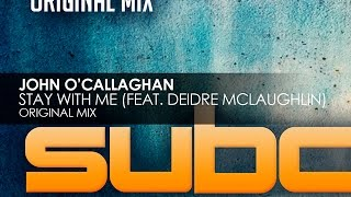 John O'Callaghan featuring Deidre McLaughlin - Stay With Me