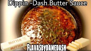 Dippin -Dash Seafood Butter Sauce