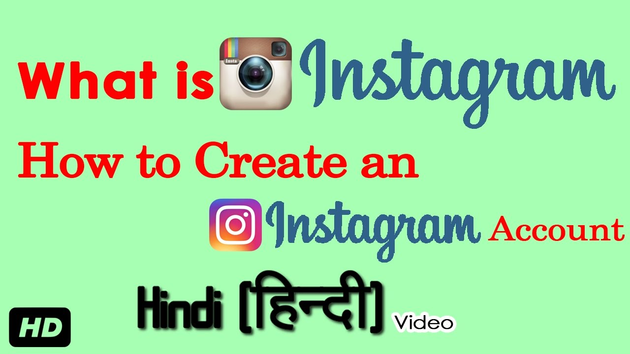 Create an instagram account - What Is Instagram How To Create An Instagram Account Hindi Video By Kyun Kaise