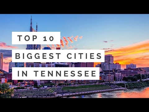 Top 10 Biggest Cities In Tennessee