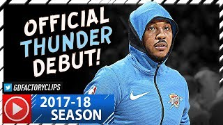 Hoodie Carmelo Anthony Official Thunder Debut Highlights vs Knicks (2017.10.19) - 22 Pts!