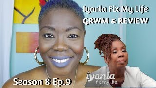 Season 8: Iyanla, Fix My Life Ep.9 Sex Workers: Addicted to the Struggle