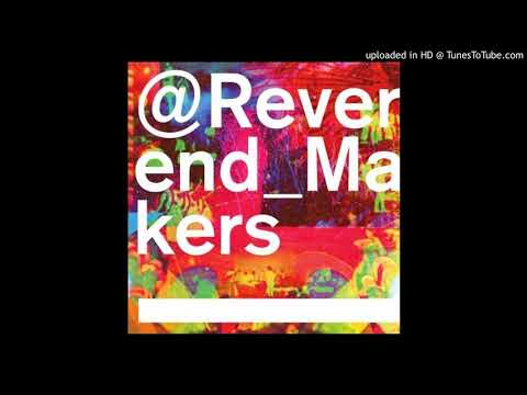 Reverend & the Makers — Sister Midnight