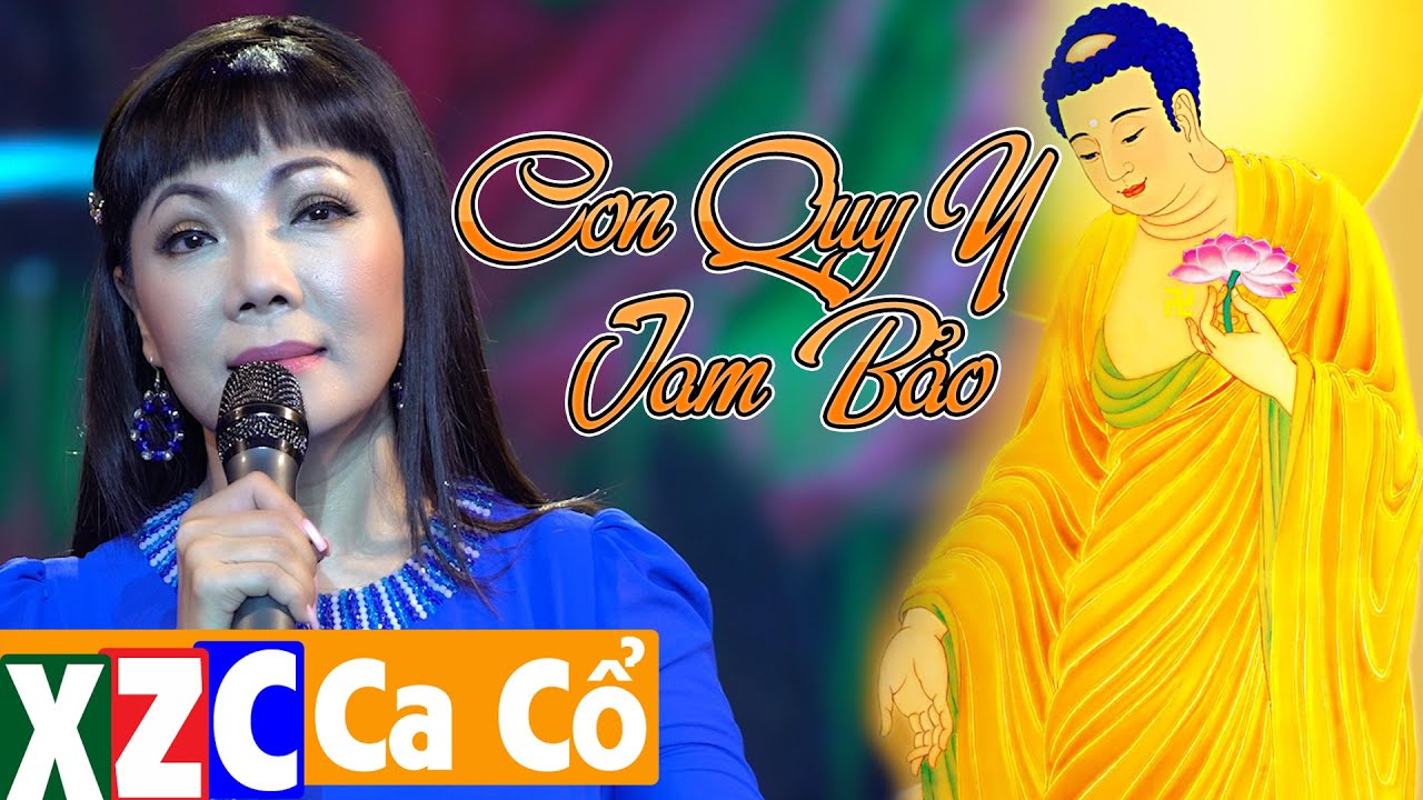 Tân Cổ Con Quy Y Tam Bảo (#CQYTB) - NSƯT Cẩm Tiên