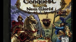 Conquest of the New World Gameplay Windows 8 Compatible