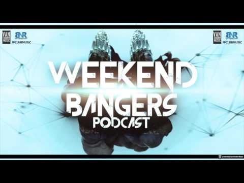 Weekend Bangers Epis. 09 [Melbourne Bounce Project]