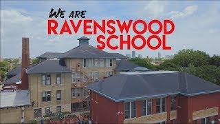 We are Ravenswood School