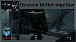 Its even better together! - Skyrim Together #1- Closed Beta State