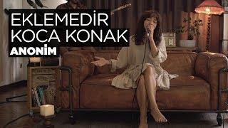 Zeynep Bastık - Eklemedir Koca Konak Akustik (Anonim Cover).mp3