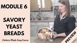 Einkorn Made Easy course - Episode 6: Savory Yeast Breads