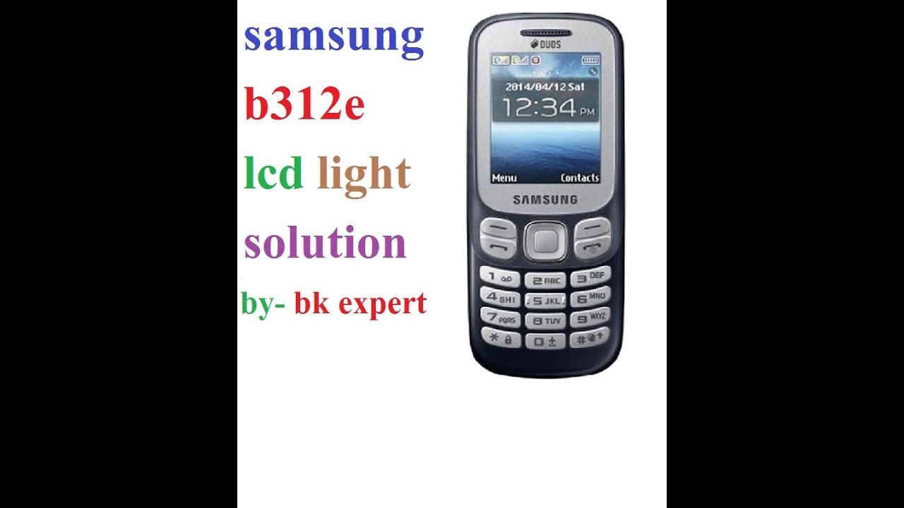 samsung b312e lcd light solution 100% ok by BK EXPERT