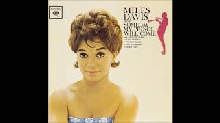 Miles Davis - Someday My Prince Will Come (1961) (Full Album)