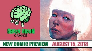 New Comics Preview 08/15 @ Green Brain Comics