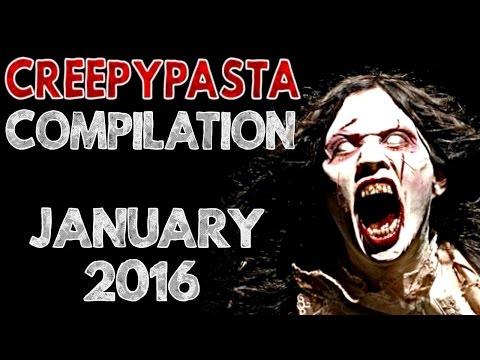 CREEPYPASTA COMPILATION JANUARY 2016