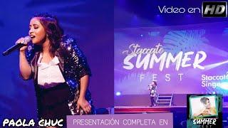 Paola Chuc - Presentación en STACCATO SUMMER FEST 13.04.2019 (VÍDEO HD)