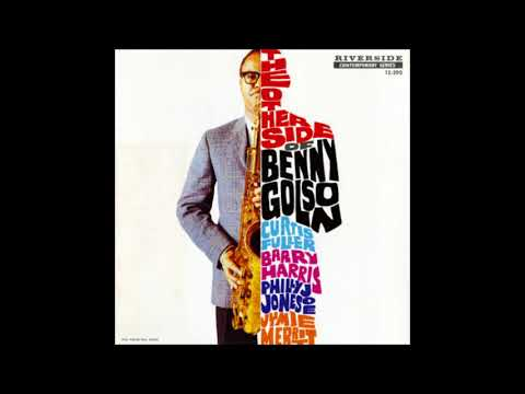 Benny Golson  - The Other Side Of Benny Golson  ( Full Album )