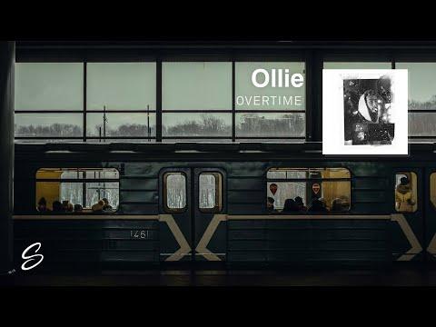 Ollie - Overtime (Prod. Jossily)