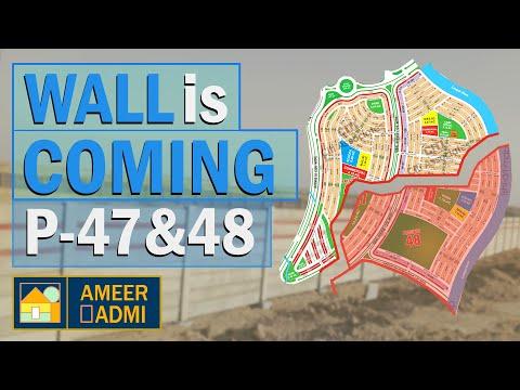 Precinct 47 & 48 Wall | Paradise Legal Land | Bahria Town Ka