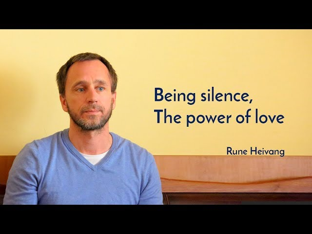 Being the Silence -  The Power of Love