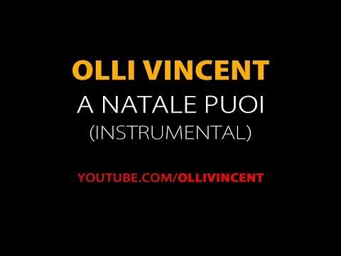 Olli Vincent - A Natale Puoi - Karaoke (Official Instrumental)