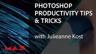 Baixar Photoshop Productivity Tips & Tricks with Julieanne Kost | Adobe Creative Cloud