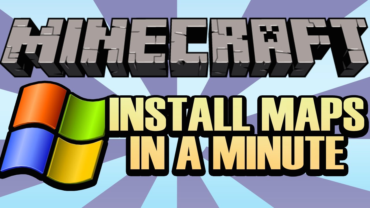 How To Install A Minecraft Map On Windows In 60 Seconds