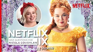 Nicola coughlan from bridgerton and derry girls gives her opinion on nine hot topics in netflix ix interview. we discuss how she was personally chosen by...