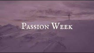Passion Week #1 - From Bethany to Jerusalem - Collaborative Sunday Service - 2/7/2021