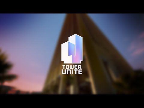 Tower Unite: Early Access Trailer (Updated 2017)