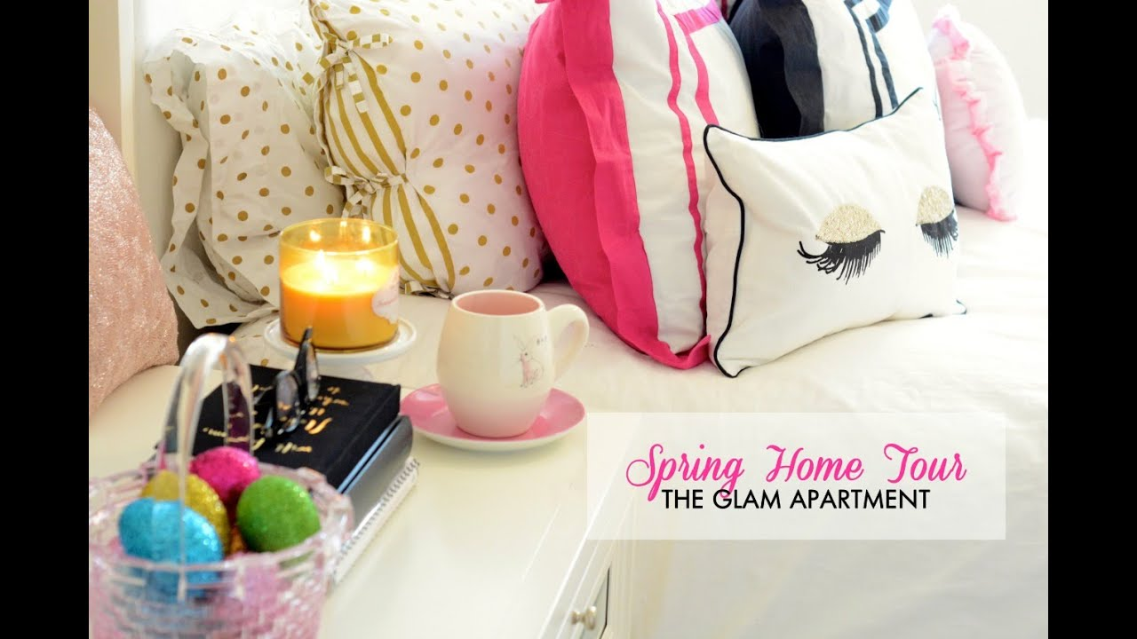 Glam Apartment Tour Spring Easter Home Decor 2015 Youtube