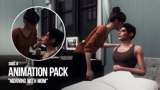 Animation pack MORNING WITH MOM by Люка Злюка | Download |